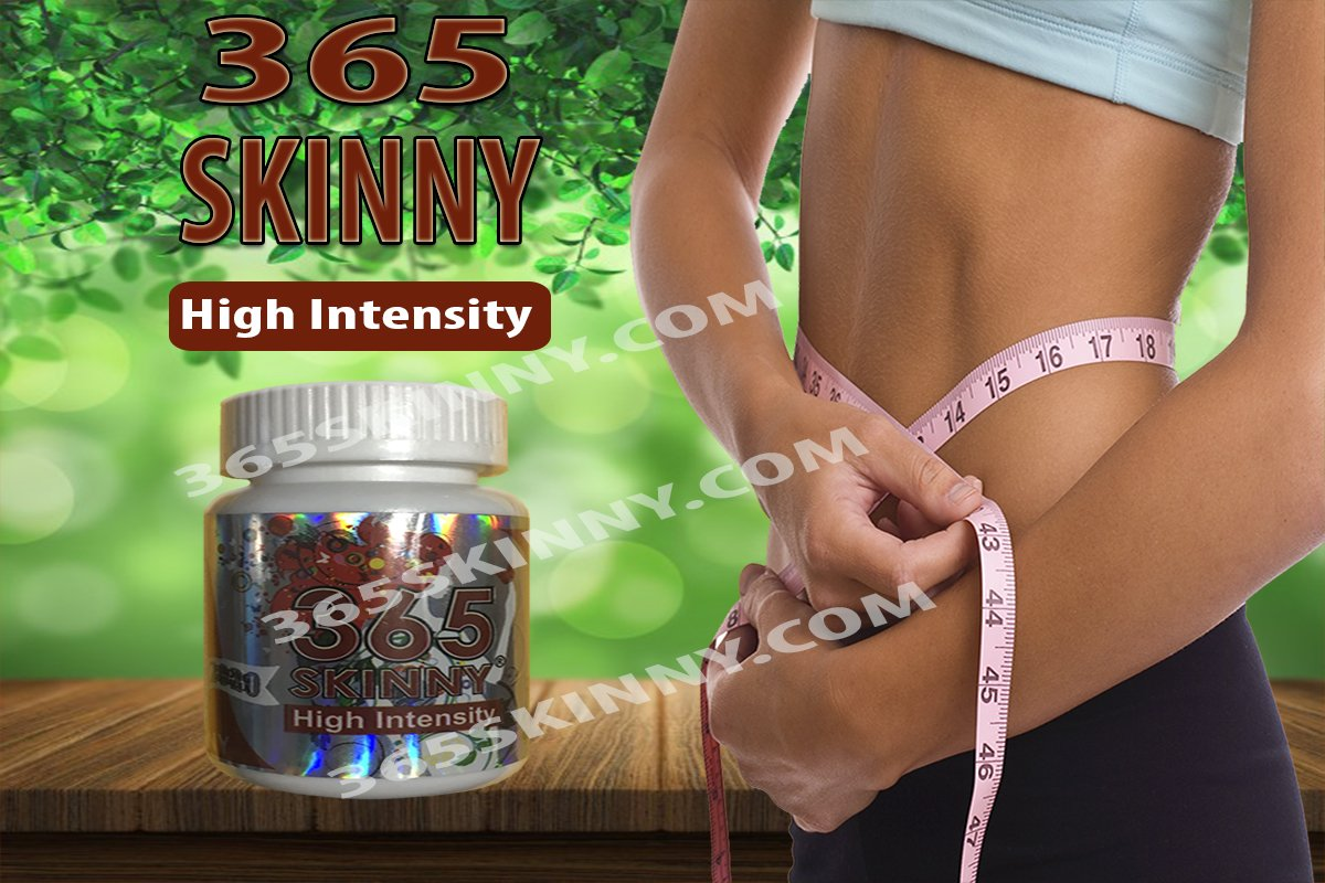 365 Skinny High Intensity